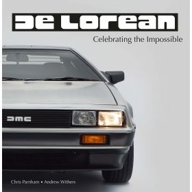 DeLorean - Celebrating the Impossible Book - UNBOXED